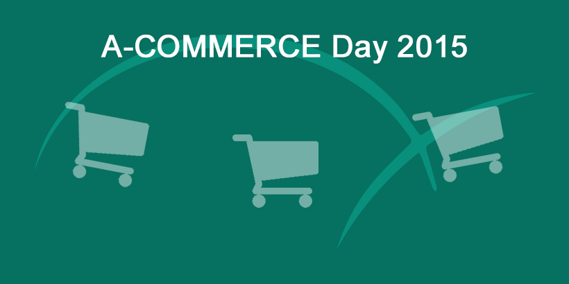 Das war der A-COMMERCE Day 2015
